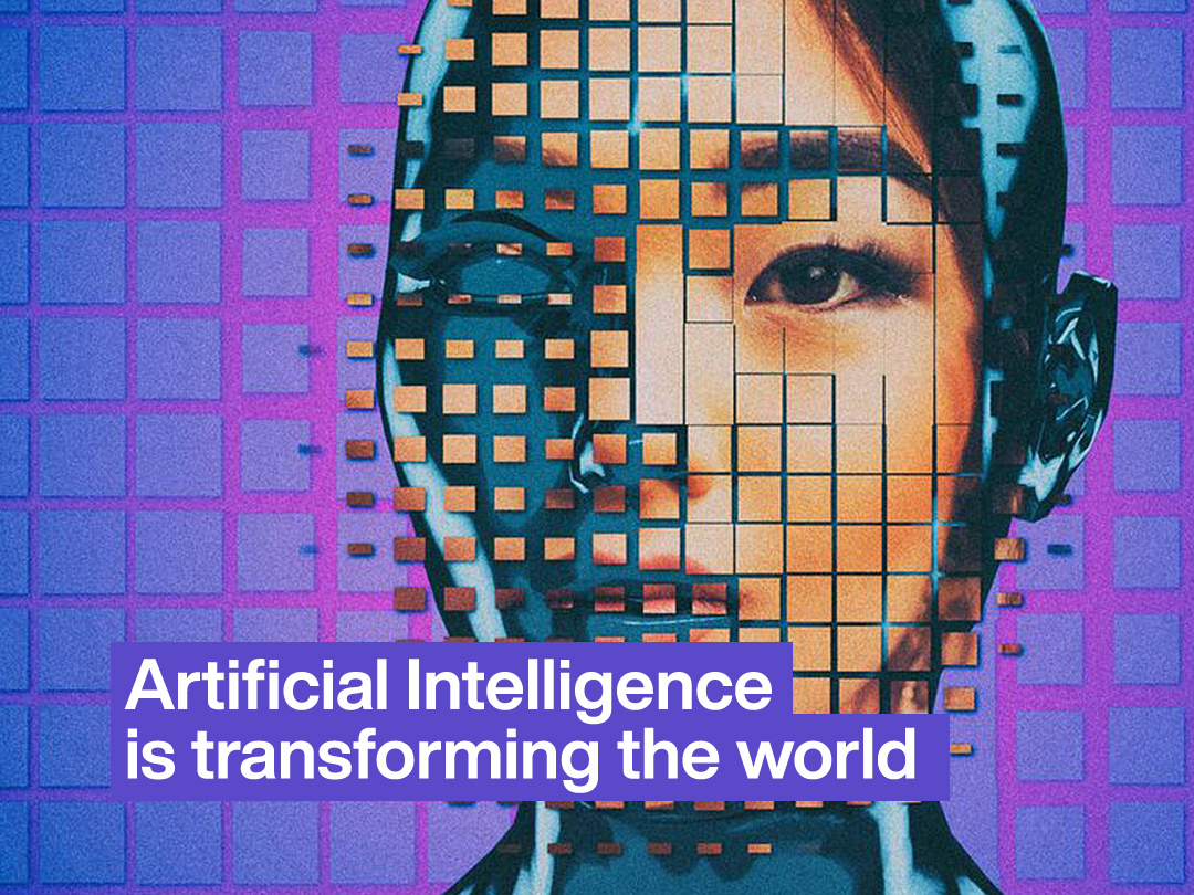 Artificial Intelligence is Transforming the World