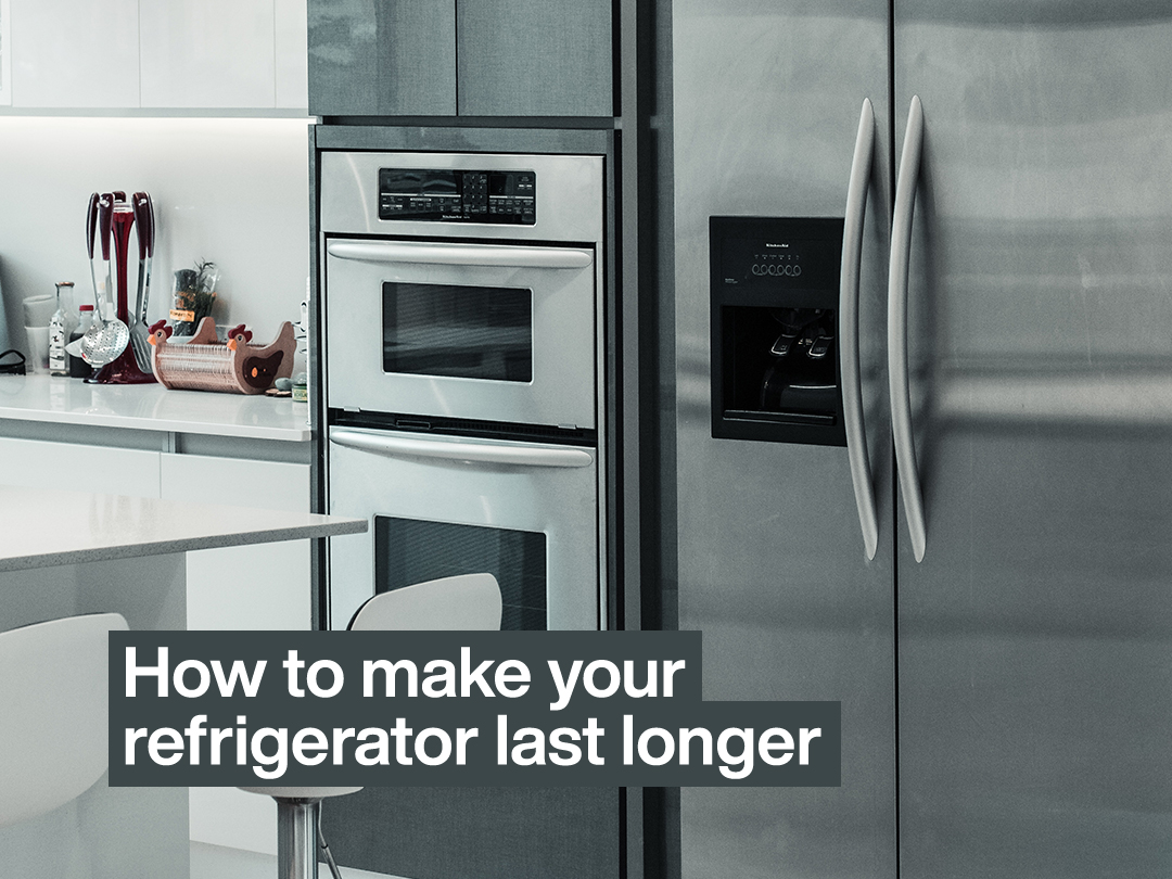 How To Make Your Refrigerator Last longer