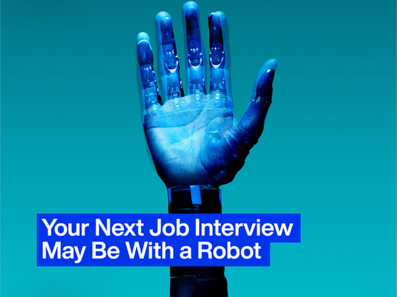 Your Next Interview Might be With a Robot